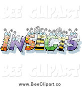Cartoon Vector Clip Art of Bug Letters Spelling the Word INSECTS by Cory Thoman