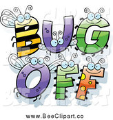 Cartoon Vector Clip Art of Insect Letters Spelling BUG oFF by Cory Thoman